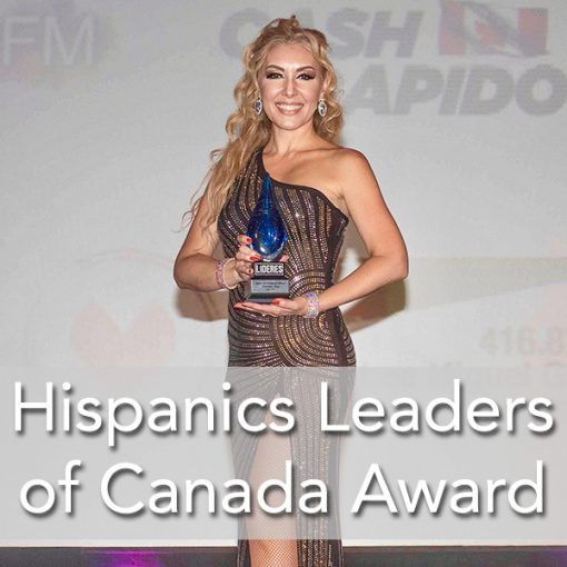 Awarded Hispanic Leaders of Canada Vanesa Stay Latin ENergy