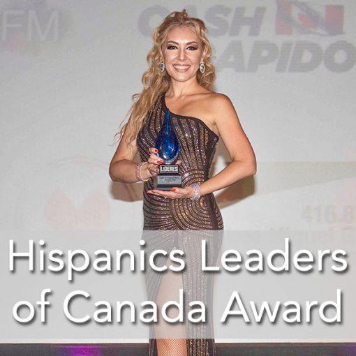Awarded Hispanic Leaders of Canada Vanesa Stay Latin ENergy
