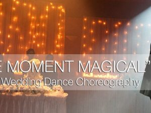 Wdding First Dance Magic Moment